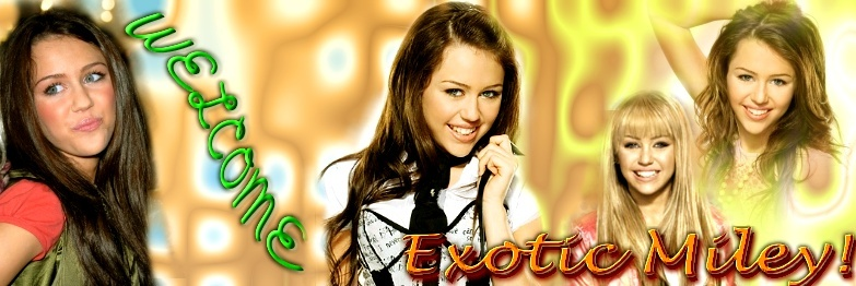 Exotic Miley