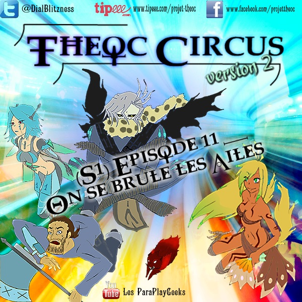 Theoc Circus v2 épisode 1 à 12 ! S1ep1110