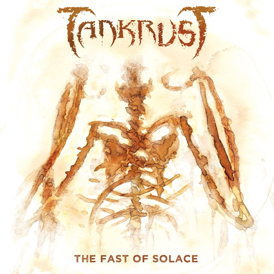 TANKRUST The Fast Of Solace (2015) Thrash Cr9r10