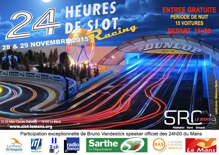 24 heures de Slot Racing du Mans 2015, 28/29 novembre Affich11