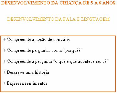 CRIANÇA DE 5 A 6 ANOS - FALA E LINGUAGEM 5_a_6_10