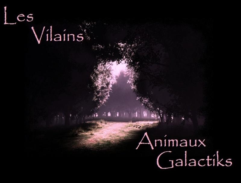 Les Vilains Animaux Galactiks