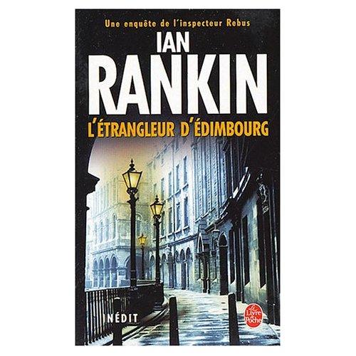 [Rankin, Ian] L'étrangleur d'Edimbourg Rankin10