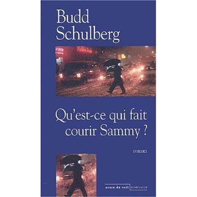 [Schulberg, Budd] Qu'est-ce qui fait courir Sammy ? Schulb11