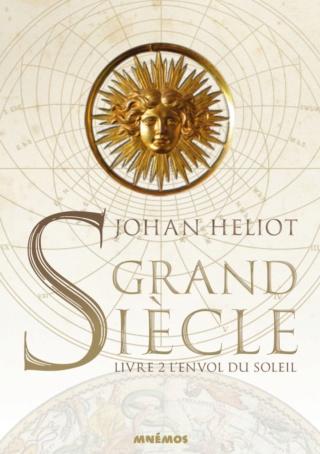 GRAND SIÈCLE (Tome 02) L'ENVOL DU SOLEIL de Johan Heliot Grand-11