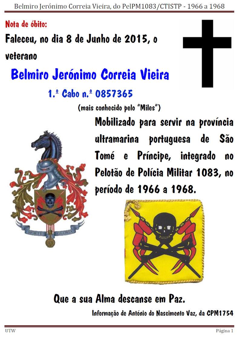 Faleceu o veterano Belmiro Jerónimo Correia Vieira, 1.º Cabo, do PelPM1083 Belmir10