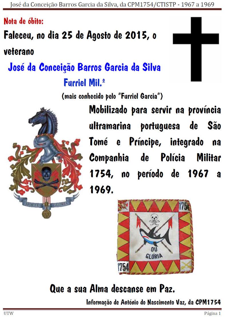 Faleceu o veterano José da Conceição Barros Garcia da Silva, Furriel Mil.º, da CPM1754/CTISTP Joseda10