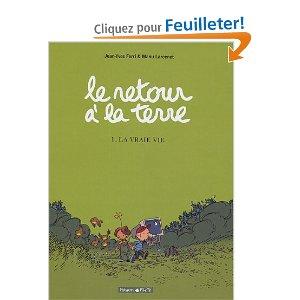Le Retour à la terre - Tome 1: La vraie vie [Ferri, Jean-Yves & Larcenet, Manu] 413n3p10