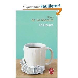 [Sà Moreira, Régis (de)] Le libraire 41etih10