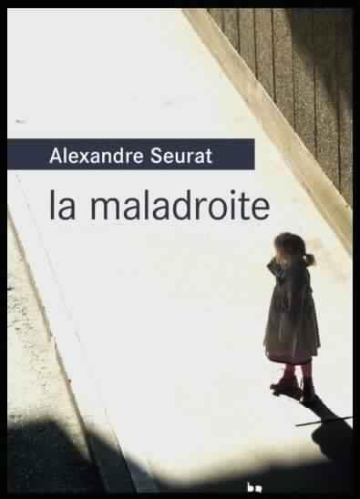 [Seurat, Antoine] La maladroite Seurat10