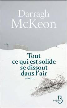 [McKeon, Darragh] Tout ce qui est solide se dissout dans l'air Tchern10