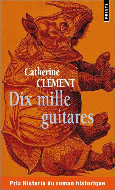 [Points] Dix mille guitares de Catherine Clément 97827510
