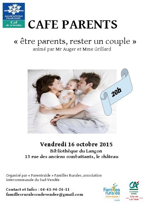 """l'asso organise son 1er CAFE PARENTS! """"être parents, rester un couple"""" le 16 octobre à20h au Langon 000110"""