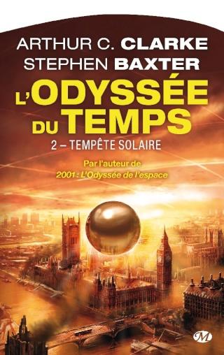 L'ODYSSÉE DU TEMPS (Tome 2) TEMPÊTE SOLAIRE de Arthur C. Clarke et Stephen Baxter 1015-t10