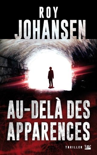 AU-DELÀ DES APPARENCES de Roy Johansen 1508-a10