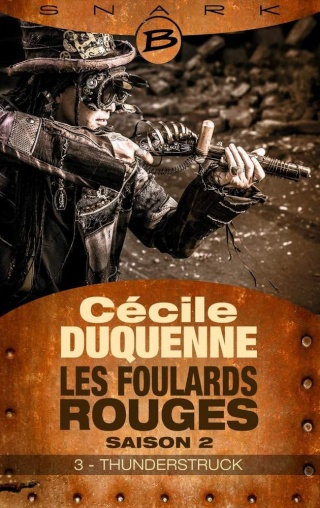 LES FOULARDS ROUGES (Saison 2 # Episode 3) THUNDERSTRUCK de Cécile Duquenne 1508-f10