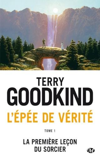 L'ÉPÉE DE VÉRITÉ (Tome 01) LA PREMIÈRE LEÇON DU SORCIER de Terry Goodkind 1509-v10