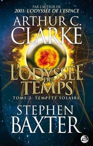 L'ODYSSÉE DU TEMPS (Tome 2) TEMPÊTE SOLAIRE de Arthur C. Clarke et Stephen Baxter L-odys10