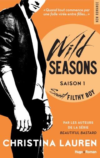WILD SEASONS (Tome 01) SWEET FILTHY BOY de Christina Lauren Wild_s10