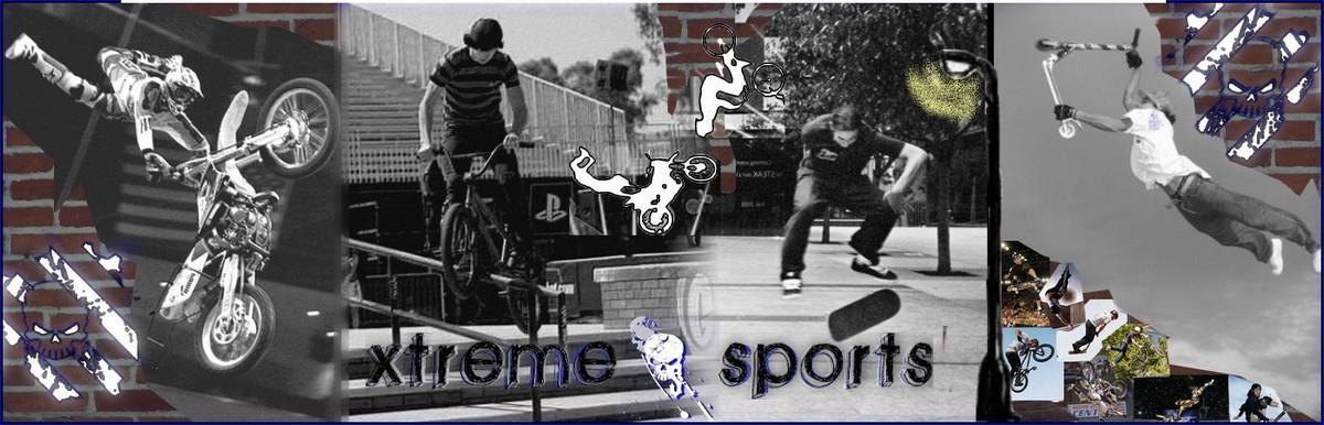 Xtrême sports