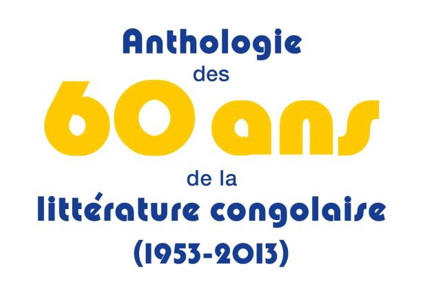 """Publication d'une «Anthologie des 60 ans congolaise of Literature (1953-2013)"""" Cover10"""