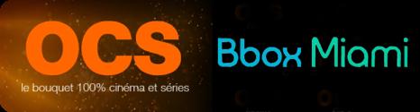 Le bouquet OCS est enfin disponible sur Bbox Miami News2316