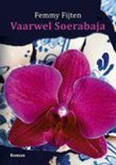 Vaarwel Soerabaja - Femmy Fijten Buk-va10