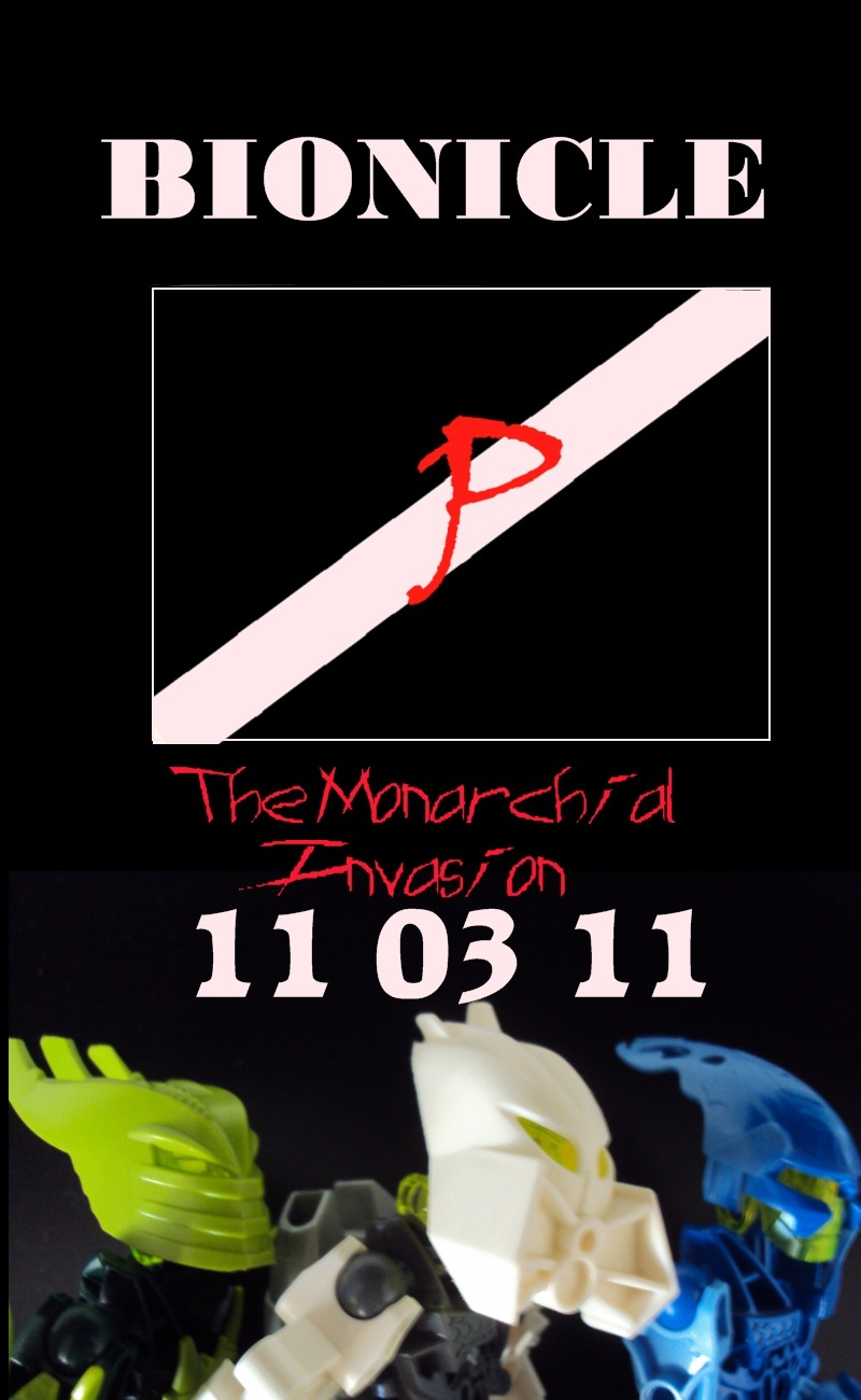 [Blog] NEWS 2 ! BIONICLE The Monarchial Invasion  Affich10