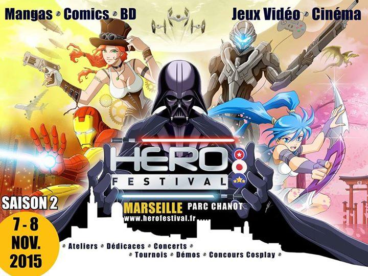 Hero Festival Saison 2 - 7 et 8 Novembre 2015 - Par Chanot, Marseille Hero-f10