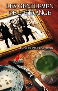 LES GENTLEMEN DE L'ETRANGE d'Estelle Valls de Gomis Gentle10