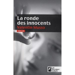 [Musso, Valentin] La ronde des innocents 410aof10
