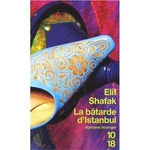 [Shafak, Elif ] La bâtarde d'Istanbul 5112bz10