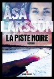 [Larsson, Asa] La piste noire 51ag3e11