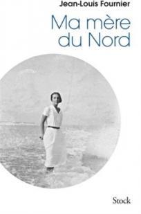 [Fournier, Jean-Louis] Ma mère du Nord Cvt_ma10