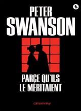 [Swanson, Peter] Parce qu'ils le méritaient Parce_11