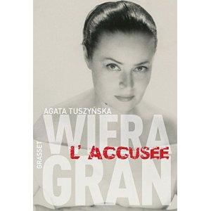 [Tuszynska, Agata]  Wiera Gran, l'accusée Wiera-10