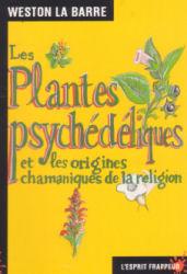 les plantes psychédéliques et les origines chamaniques de la religion Plante10