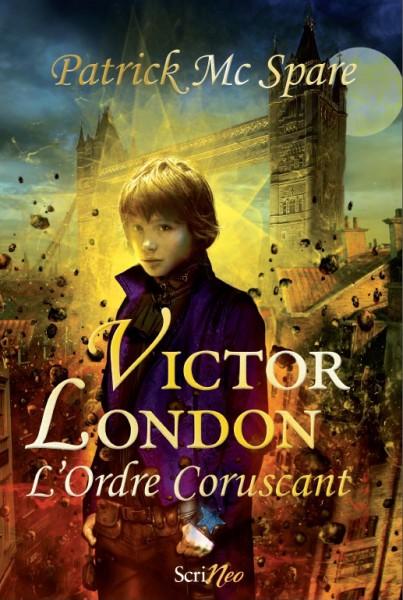 [Editions Scrineo] Victor London, tome 1 de Patrick McSpare. Victor10