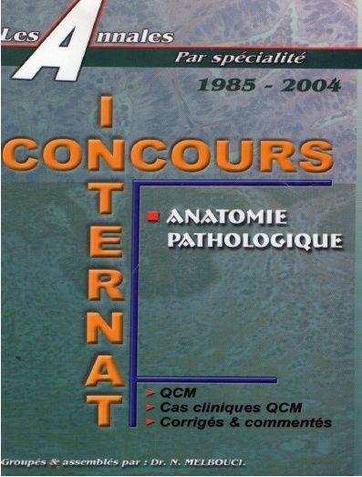 le livre Anatomie pathologique Dr.N.MELBOUCI QCM corrigés et commentés - Page 4 33w1g510