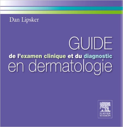 [livre]:GUIDE de l'examen clinique et du diagnostic en dermatologie pdf gratuit  - Page 5 41hgdv10