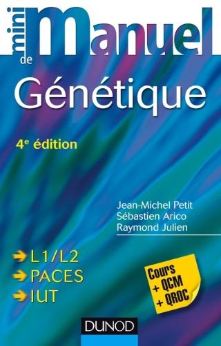 [livre]:DUNOD Mini Manuel de Génétique Cours + QCM + QROC PDF gratuit - Page 2 97821011