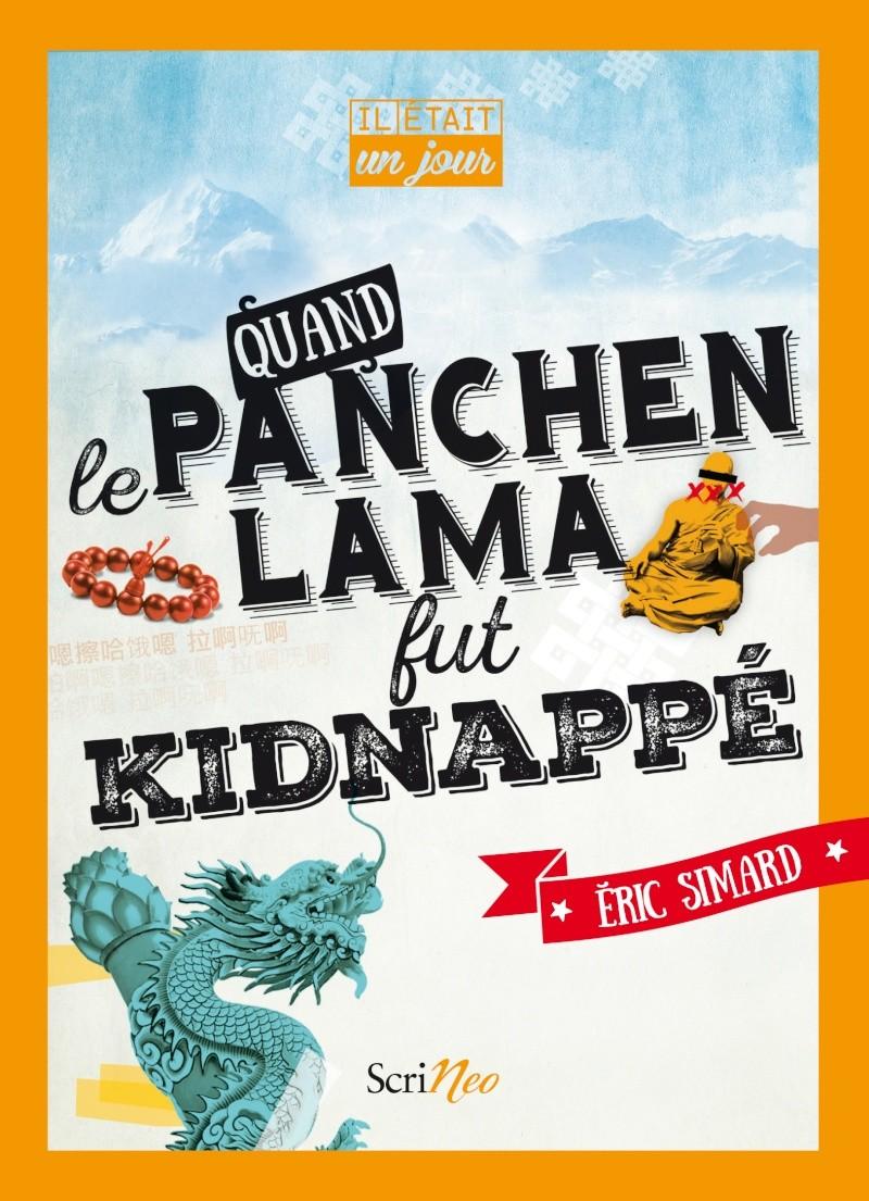[Editions Scrineo]  Il était un jour..... Quand le Panchen Lama fut kidnappé Couv-p10