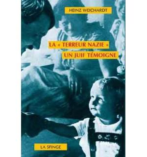 """"""" La 'Terreur nazie'. Un juif témoigne"""" de Heinz Weichardt. La-ter10"""