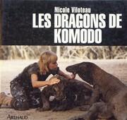 zoologie livre herpétologue herpétologiste reptile serpent spécialiste forum Nicole Viloteau Les dragons de Komodo