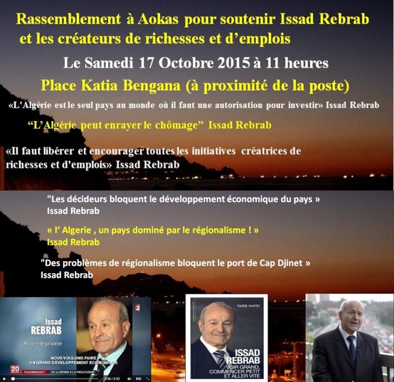 Rassemblement à Aokas pour soutenir Issad Rebrab et les créateurs de richesses et d'emplois le Samedi 17 Octobre 2015  10010