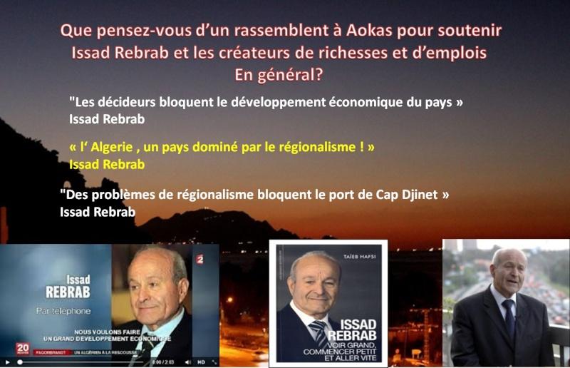 Que pensez-vous d'un rassemblent à Aokas pour soutenir Issad Rebrab et les créateurs de richesses et d'emplois  En général?  3012