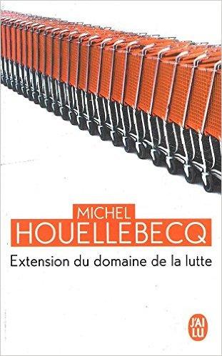 Extension du domaine de la lutte, de Michel Houellebecq Extens10