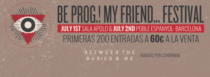Be Prog! My Friend - Barcelone (01/02 juillet) 12006210