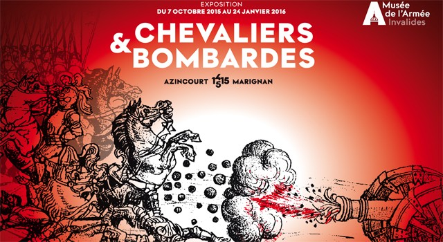 Exposition au musée de l'armée des invalides : Chevaliers et bombardes Ma-exp10