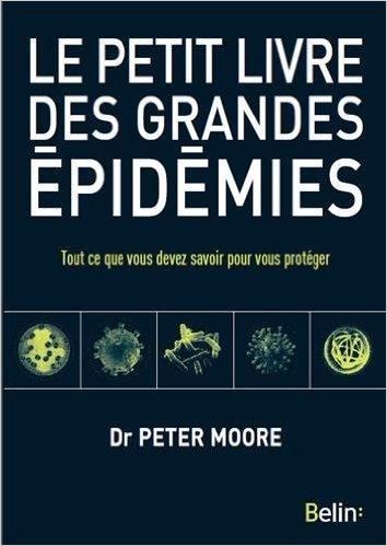 [Littérature scientifique] Le Petit livre des grandes épidémies. Plge10